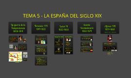 TEMA 5 - LA ESPAÑA DEL SIGLO XIX