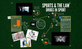 SPORT & THE LAW - DRUGS IN SPORT