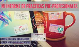 MI INFORME DE PRACTICAS PRE-PROFESIONALES