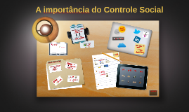 Copy of A importância do Controle Social