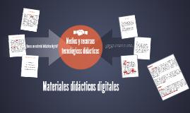 Medios y recursos tecnológicos didácticos