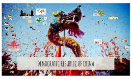DEMOCRATIC REPUBLIC OF CHINA