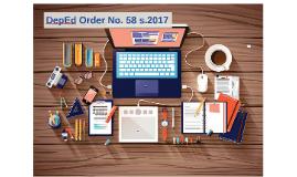 Copy of DepEd Order No. 58 s.2017