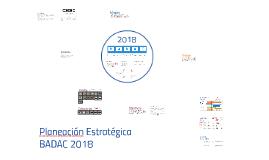 Planeación Estratégica BADAC 2018