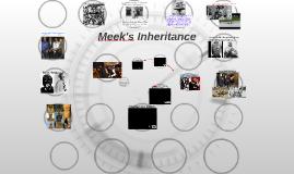 Meek's Inheritance