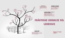 Copy of Practicas Sociales Del Lenguaje