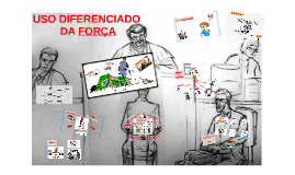 Copy of Copy of USO DA FORÇA CFV