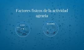 Factores físicos de la actividad agraria