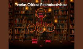 Teorías Críticas Reproductivas.