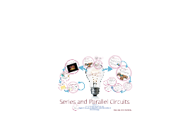 BC Science 9- Series and Parallel Circuits
