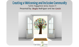 Schools Welcoming and Inclusive Community