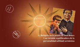 La Religión en la praxis de Don Bosco