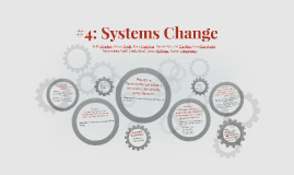 #4: Systems Change