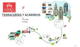 Terracerìas y Acarreos