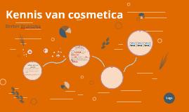 Kennis van cosmetica