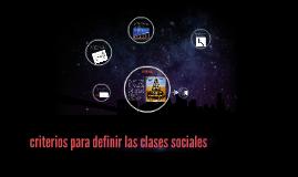 criterios para definir las clases sociales