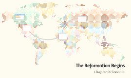 The Reformation Begins