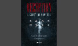 Copy of Deception: A Study of Shaytan