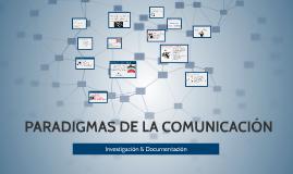 PARADIGMAS DE LA COMUNICACIÓN