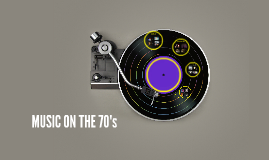 MUSIC ON THE 70's