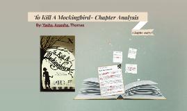 To Kill A Mockingbird- Chapter Analysis