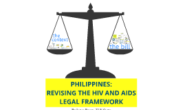Copy of Revising the Philippine HIV and AIDS law