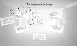 The Argumentative Essay (copy/revised)