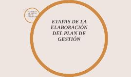 Copy of ETAPAS DE LA ELABORACIÓN DEL PLAN DE GESTIÓN