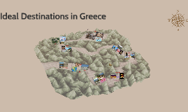 Ideal Destinations in Greece