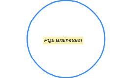 PQE Brainstorm