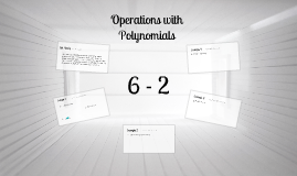 Operations with Polynomials (complete)