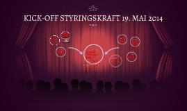 KICK-OFF STYRINGSKRAFT 19. MAI 2014