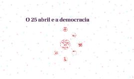 O 25 abril e a democracia
