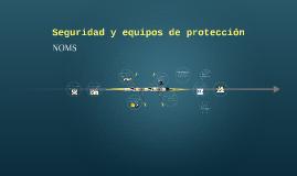 Seguridad y equipos de protección