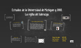 Copy of Estudios de la Universidad de Michigan y OHIO.