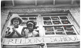 All Of Society A Gigantic School: Towards A Movement-Centered Anthropology