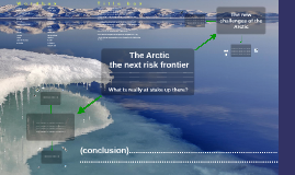 Copy of Exercise - The Arctic, the ultimate frontier of a global World