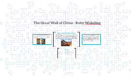 The Great Wall of China - Ruby Wakeling