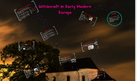 Witchcraft in Early Modern Europe