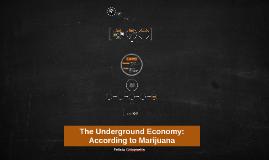 The Underground Economy,