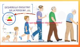 DESARROLLO EVOLUTIVO DE LA PERSONA