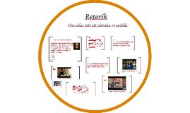 Retorik- om etos, patos och logos