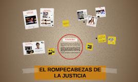EL ROMPECABEZAS DE LA JUSTICIA