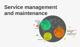 Service management and maintenance