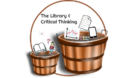 The Library & Critical Thinking