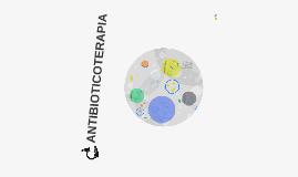 Copy of ANTIBIOTICOTERAPIA