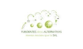 Copy of FUNDENTES OTRAS ALTERNATIVAS