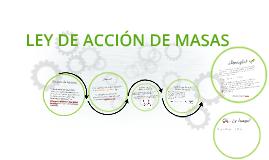 Copy of LEY DE ACCIÓN DE MASAS