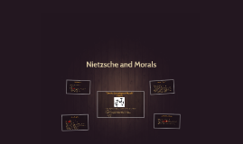 Nietzsche and Morals