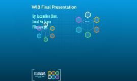 WIB Final Presentation